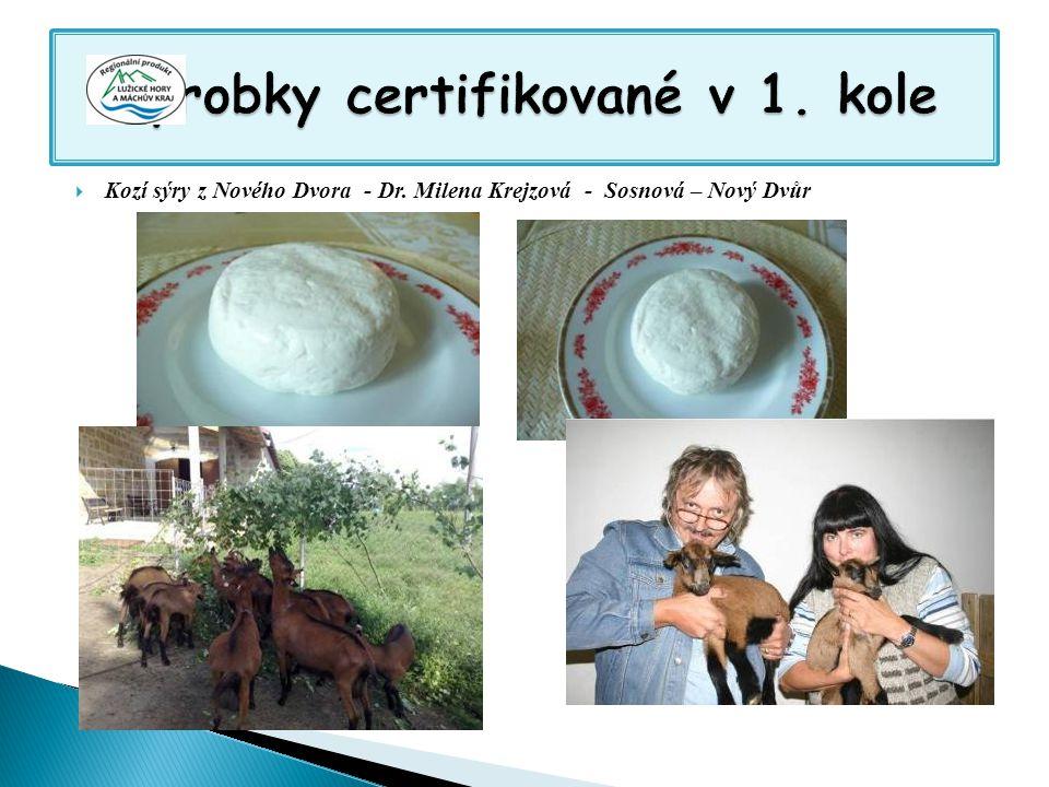  Kozí sýry z Nového Dvora - Dr. Milena Krejzová - Sosnová – Nový Dvůr
