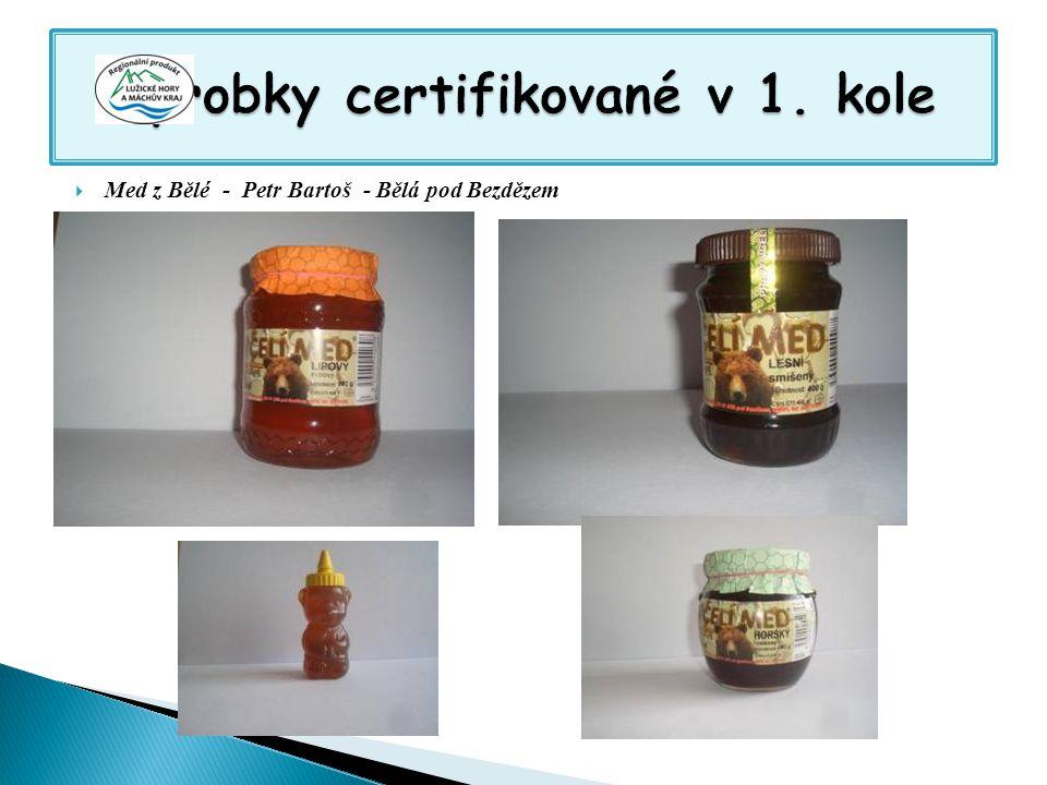  Med z Bělé - Petr Bartoš - Bělá pod Bezdězem
