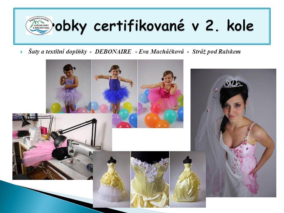  Šaty a textilní doplňky - DEBONAIRE - Eva Macháčková - Stráž pod Ralskem