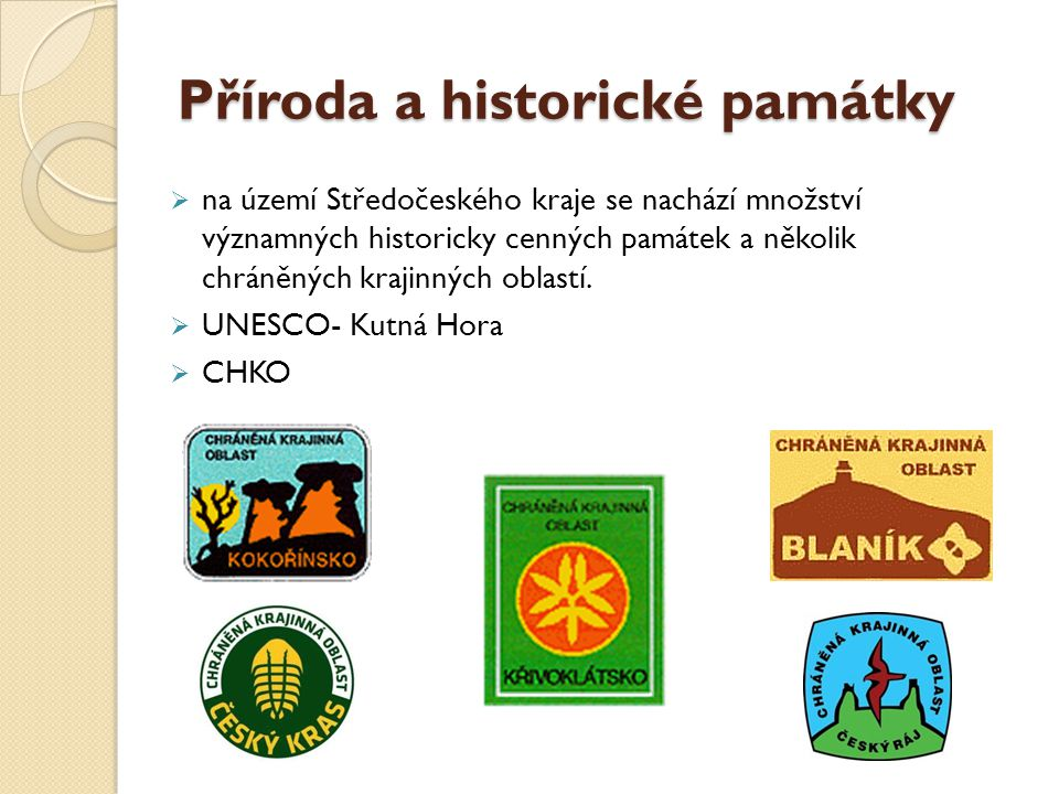 Příroda a historické památky  na území Středočeského kraje se nachází množství významných historicky cenných památek a několik chráněných krajinných