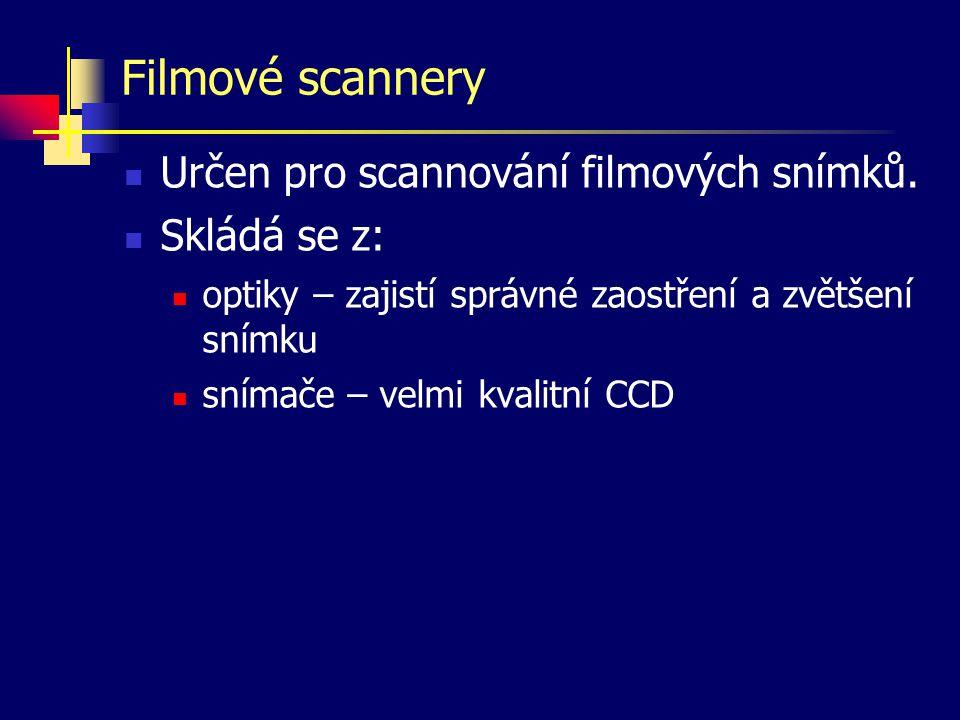 Filmové scannery Určen pro scannování filmových snímků. Skládá se z: optiky – zajistí správné zaostření a zvětšení snímku snímače – velmi kvalitní CCD