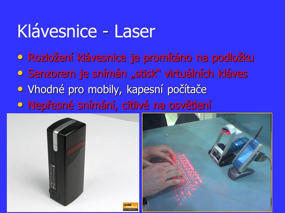 """- Klávesnice - Laser Rozložení klávesnice je promítáno na podložku Rozložení klávesnice je promítáno na podložku Senzorem je snímán """"stisk"""" virtuálníc"""