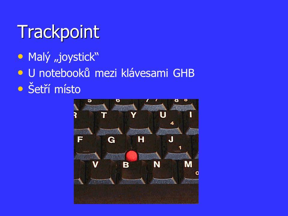"""Trackpoint Malý """"joystick"""" U notebooků mezi klávesami GHB Šetří místo"""
