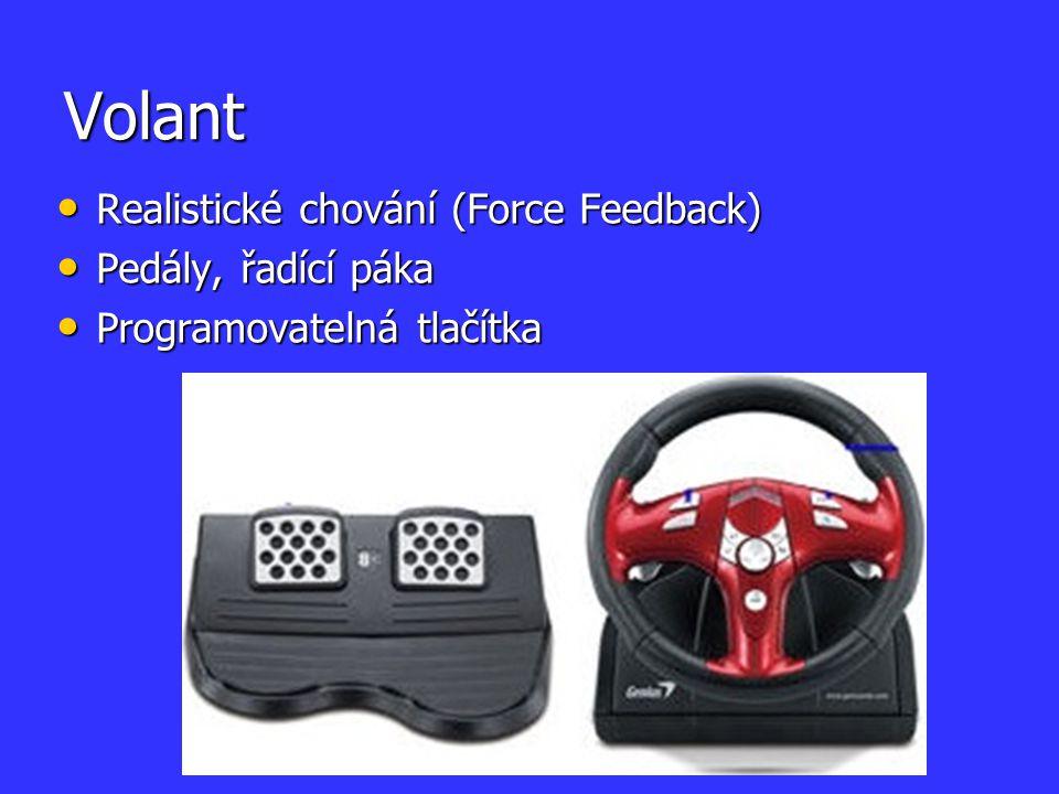 Volant Realistické chování (Force Feedback) Realistické chování (Force Feedback) Pedály, řadící páka Pedály, řadící páka Programovatelná tlačítka Prog