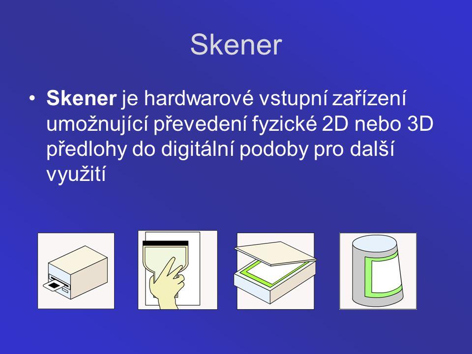 Skener Skener je hardwarové vstupní zařízení umožnující převedení fyzické 2D nebo 3D předlohy do digitální podoby pro další využití