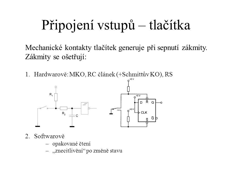"""Připojení vstupů – tlačítka 1.Hardwarově: MKO, RC článek (+Schmittův KO), RS 2.Softwarově –opakované čtení –""""znecitlivění"""" po změně stavu Mechanické k"""