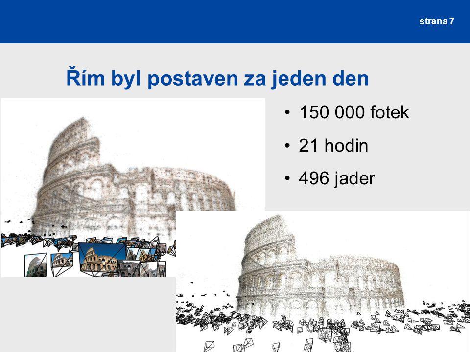 Řím byl postaven za jeden den strana 7 150 000 fotek 21 hodin 496 jader