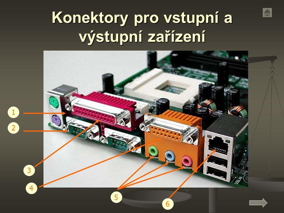 Konektory pro vstupní a výstupní zařízení 1 2 5 6 4 3