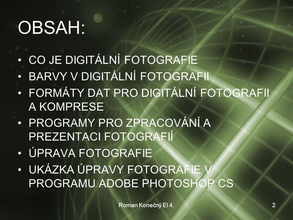 Roman Konečný EI 4.13 UKÁZKA ÚPRAVY FOTOGRAFIE V PROGRAMU ADOBE PHOTOSHOP CS JAK UDĚLAT ZE STARÉHO MLÝNU MLÝN NOVÝ.