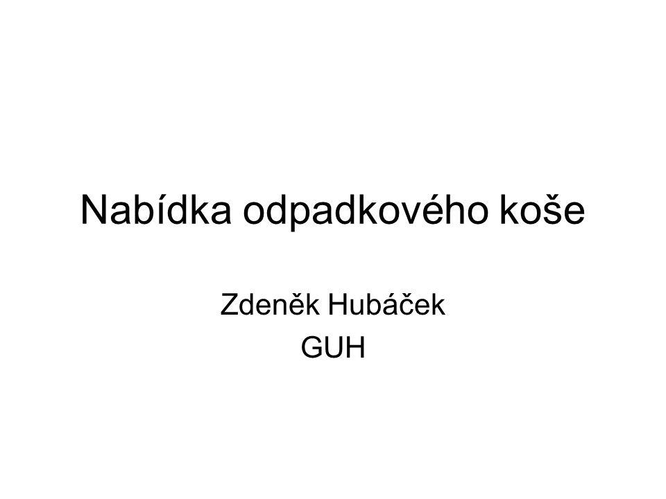 Nabídka odpadkového koše Zdeněk Hubáček GUH