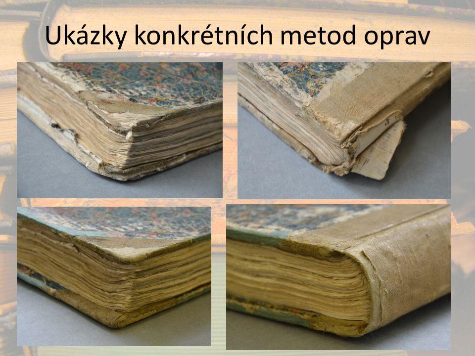 Ukázky konkrétních metod oprav