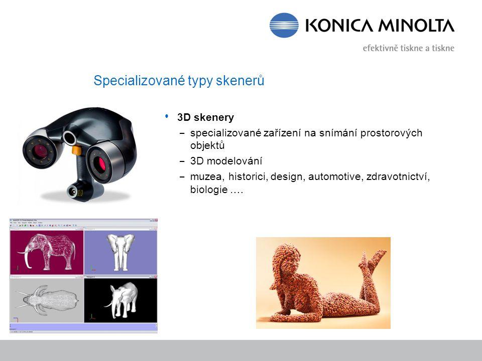 Specializované typy skenerů 3D skenery – specializované zařízení na snímání prostorových objektů – 3D modelování – muzea, historici, design, automotiv