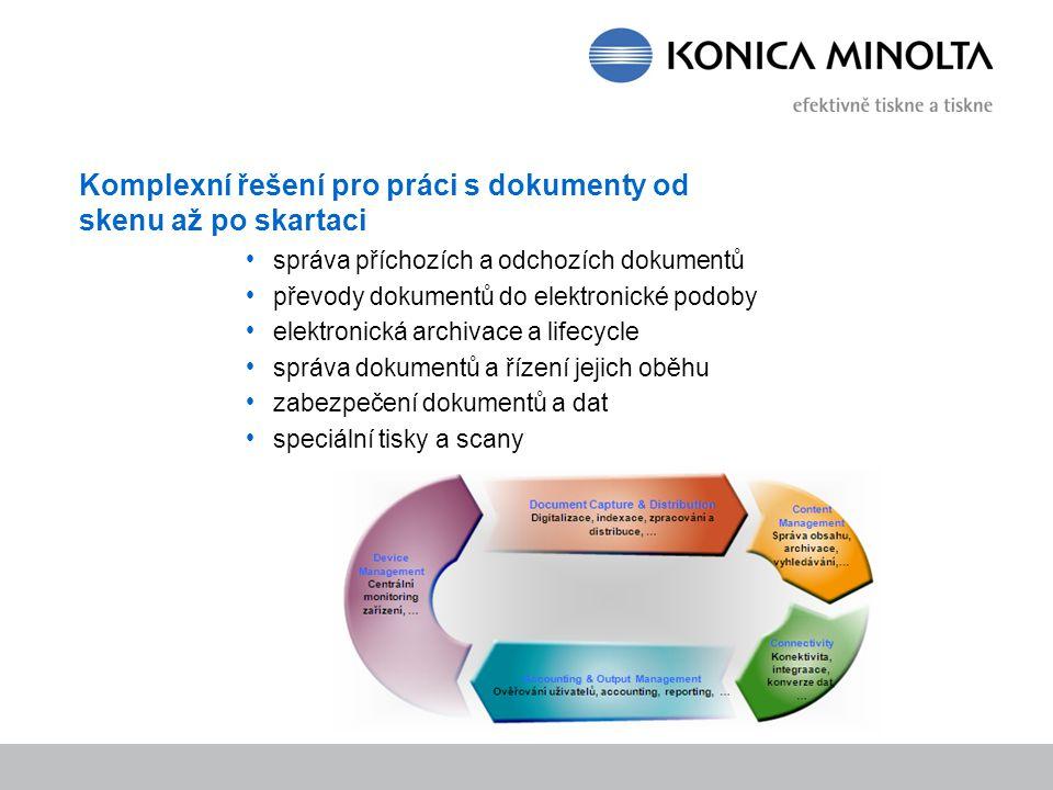 Konica Minolta Kompletní portfolio skenerů a zařízení pro zpracování dokumentů Zajišťujeme dodávky, instalace, implementace, podporu, servis Modely financování dodávky řešení formou pronájmů, služeb apod.