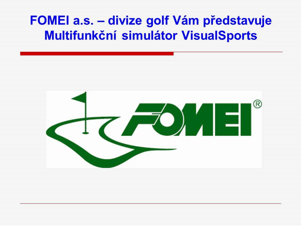 FOMEI a.s. – divize golf Vám představuje Multifunkční simulátor VisualSports