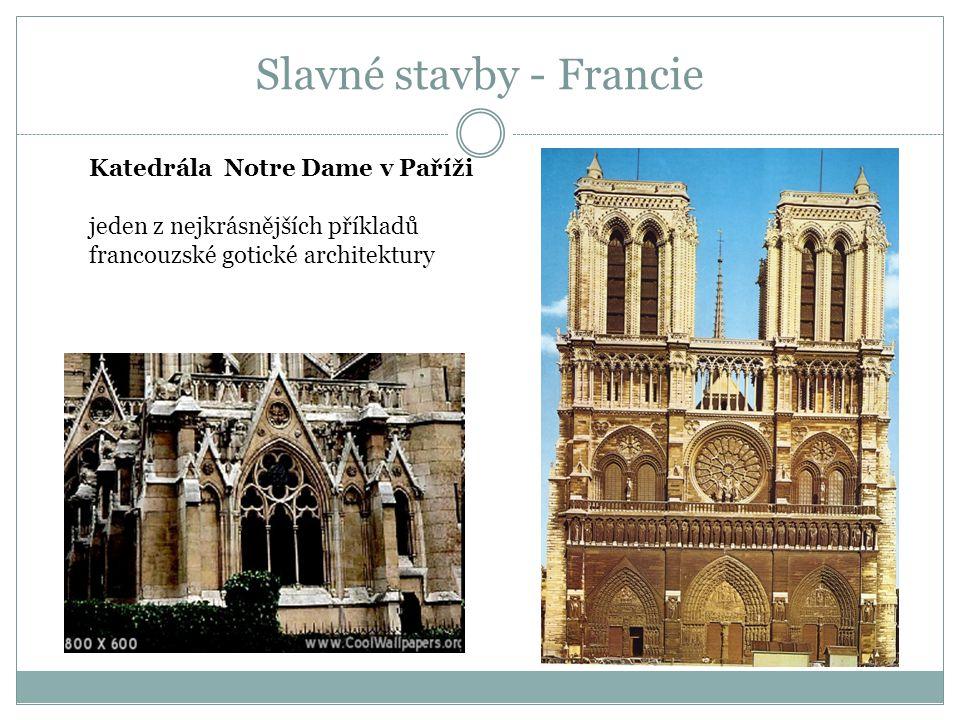 Katedrála Notre Dame v Paříži jeden z nejkrásnějších příkladů francouzské gotické architektury Slavné stavby - Francie