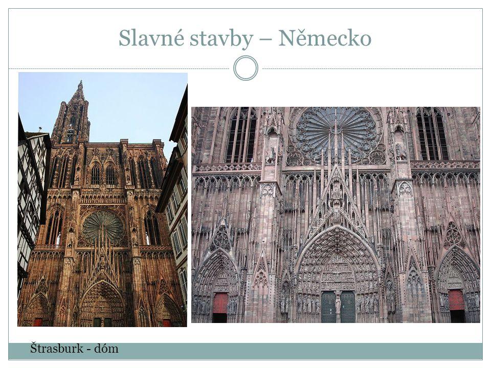 Štrasburk - dóm Slavné stavby – Německo