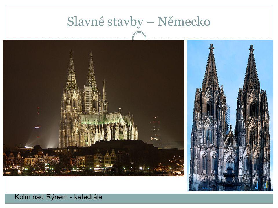 Kolín nad Rýnem - katedrála Slavné stavby – Německo