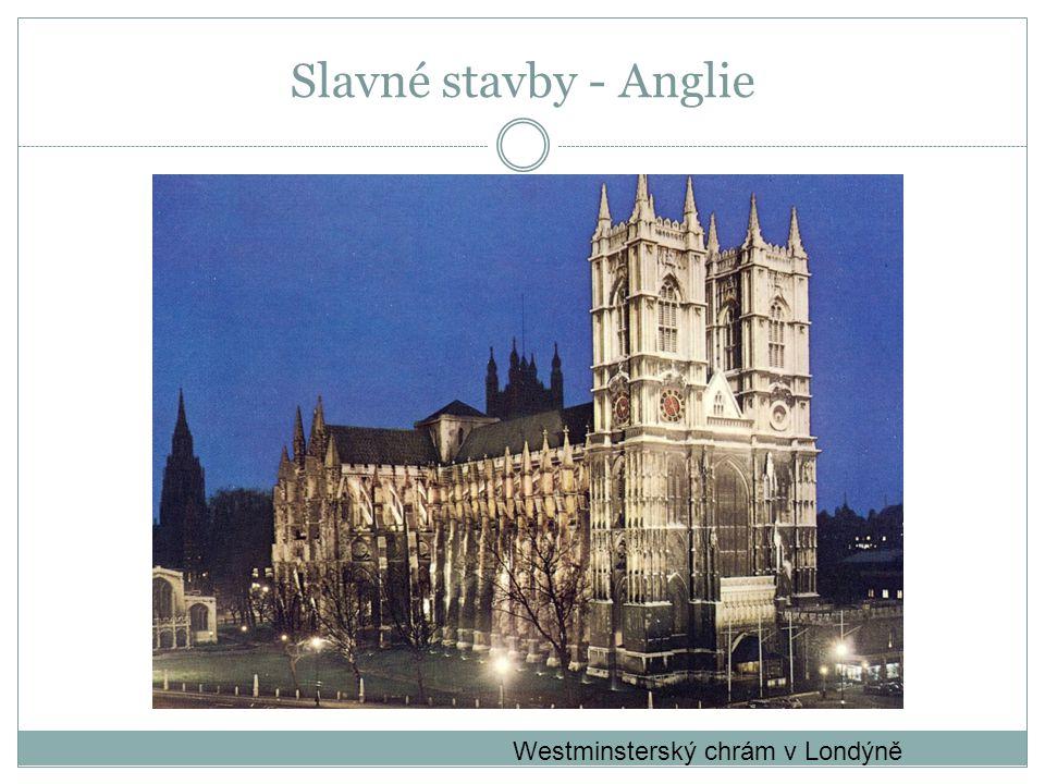 Westminsterský chrám v Londýně Slavné stavby - Anglie