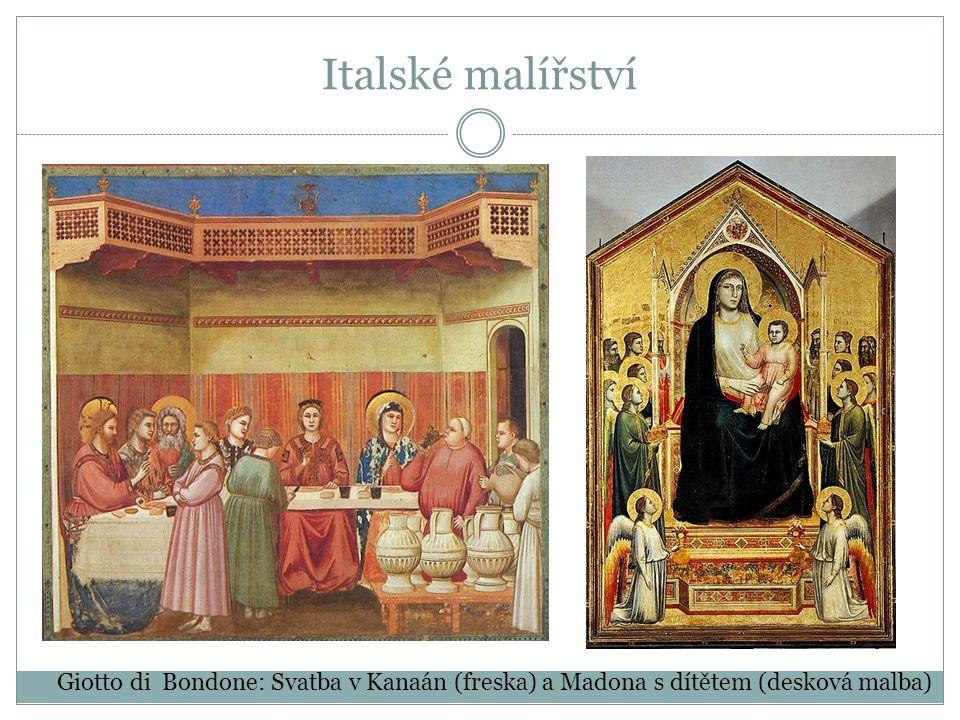 Giotto di Bondone: Svatba v Kanaán (freska) a Madona s dítětem (desková malba)