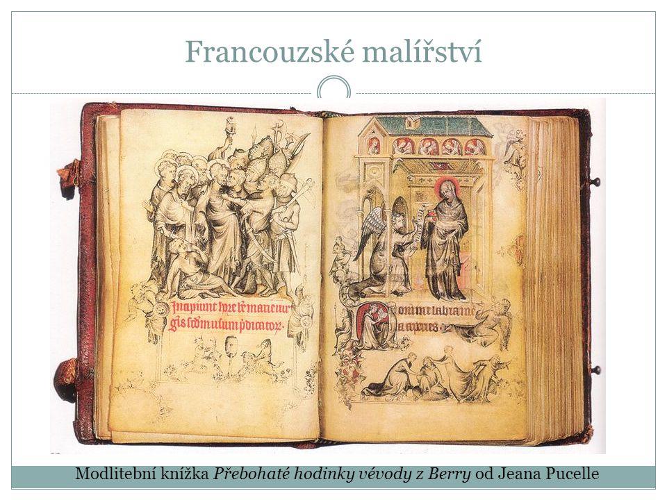 Francouzské malířství Modlitební knížka Přebohaté hodinky vévody z Berry od Jeana Pucelle