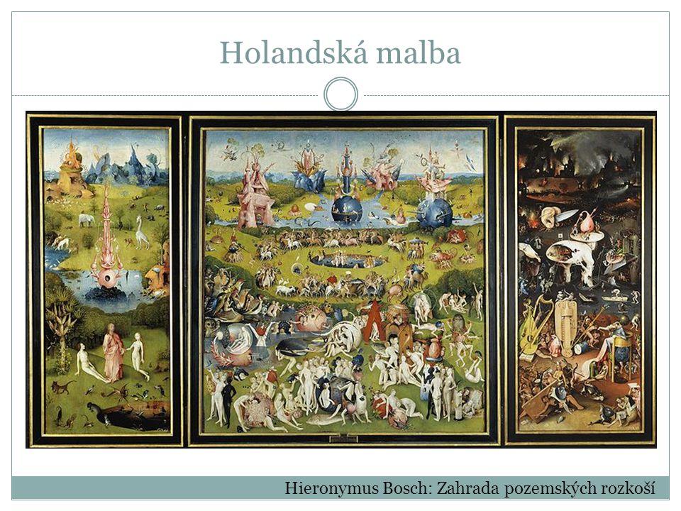 Hieronymus Bosch: Zahrada pozemských rozkoší Holandská malba
