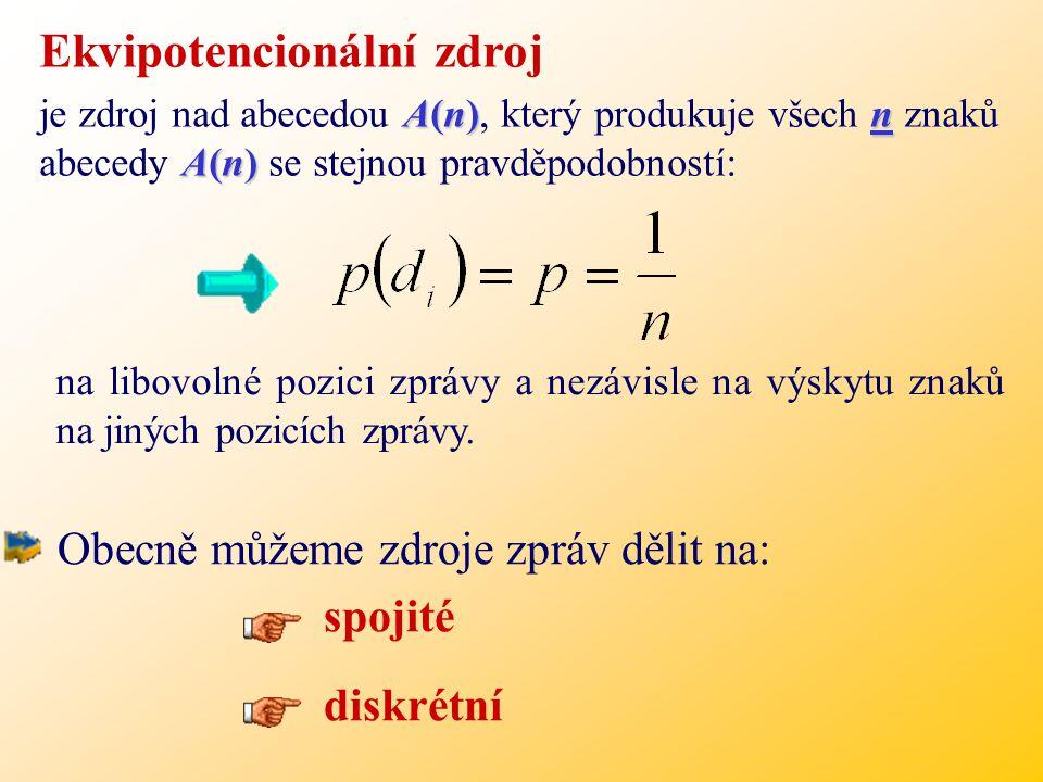 Každý zdroj informace představuje jistou neurčitost výběru jeho elementárních znaků - písmen.