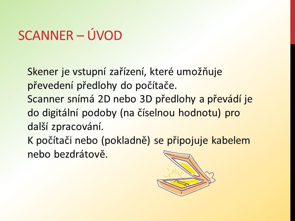 SCANNER – DĚLENÍ SCANNERŮ Čtečky čárových kódů mohou být ruční (tzv.
