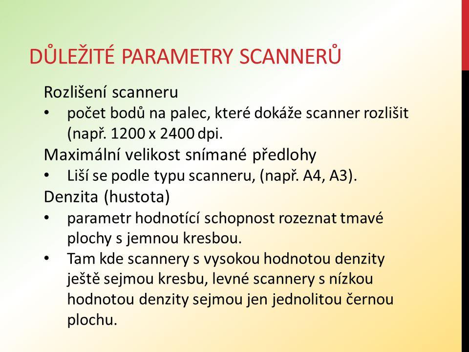 DŮLEŽITÉ PARAMETRY SCANNERŮ Rozlišení scanneru počet bodů na palec, které dokáže scanner rozlišit (např.