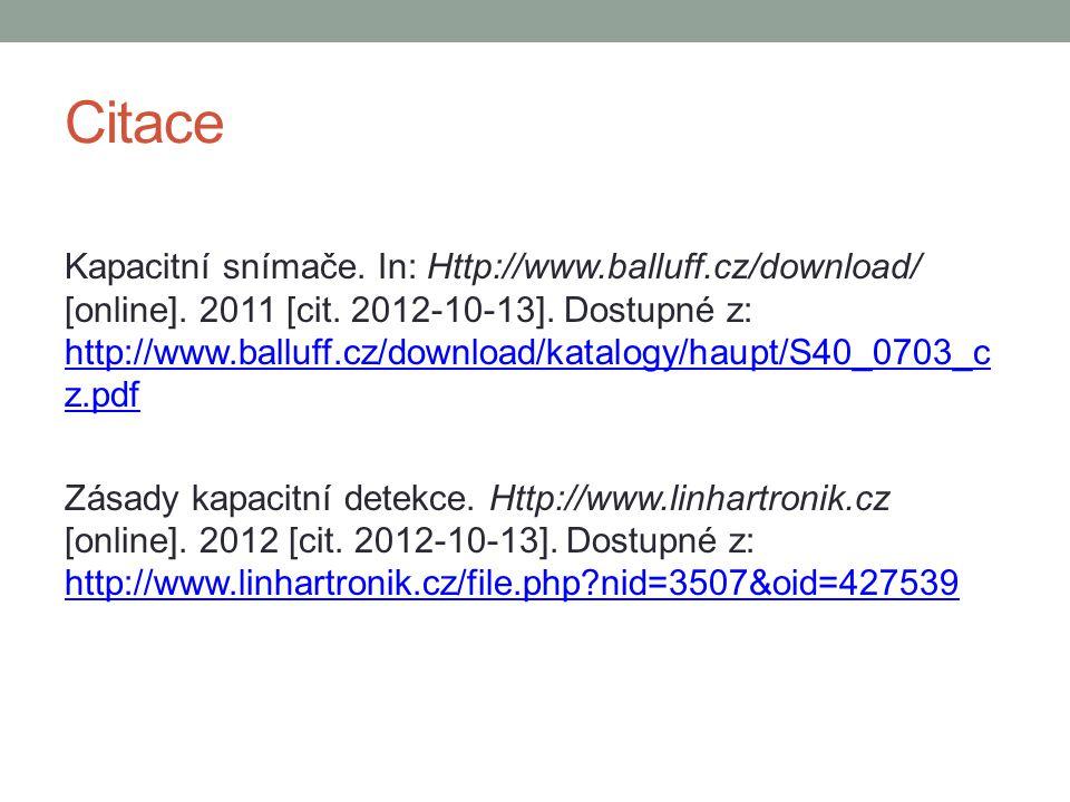 Citace Kapacitní snímače.In: Http://www.balluff.cz/download/ [online].