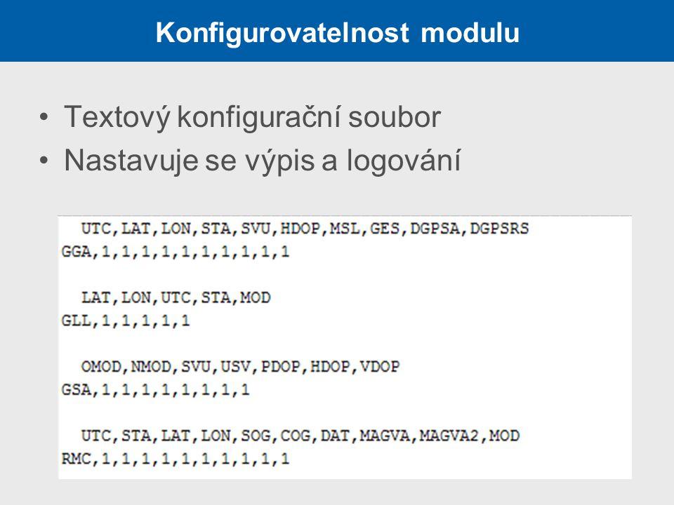 Konfigurovatelnost modulu Textový konfigurační soubor Nastavuje se výpis a logování