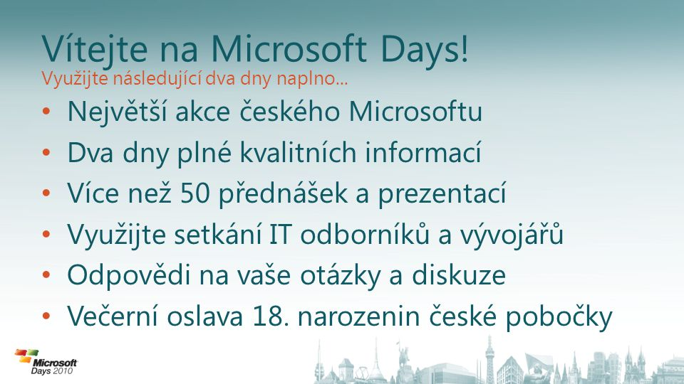 Užijte si Microsoft Days 2010 We're all in.