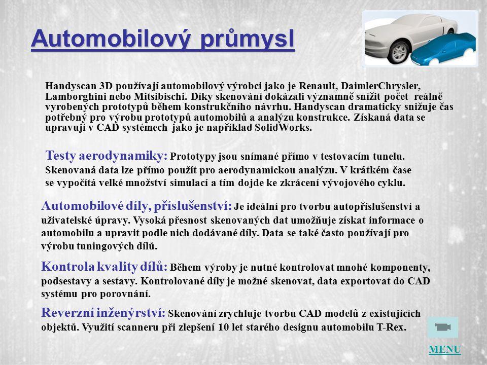 Handyscan 3D používají automobilový výrobci jako je Renault, DaimlerChrysler, Lamborghini nebo Mitsibischi.