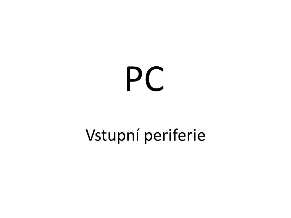 Vstupní periferie PC
