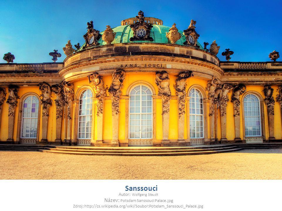 Sanssouci Autor: Wolfgang Staudt Název: Potsdam Sanssouci Palace.jp g Zdroj: http://cs.wikipedia.org/wiki/Soubor:Potsdam_Sanssouci_Palace.jpg