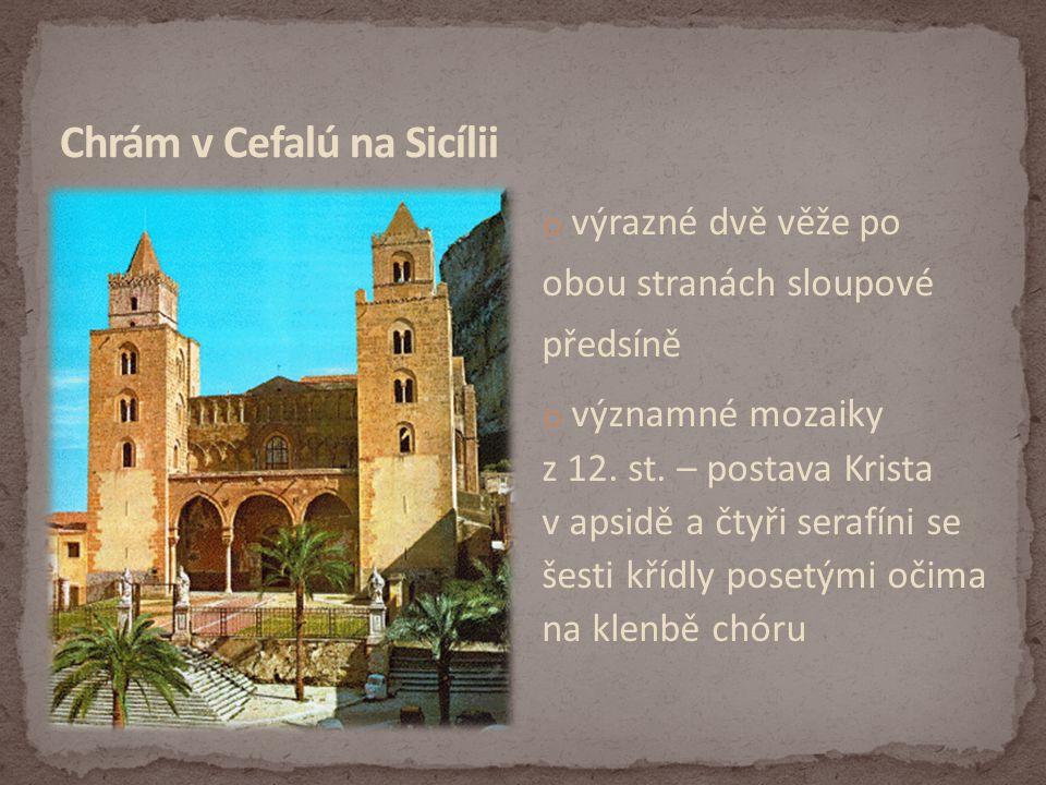 o výrazné dvě věže po obou stranách sloupové předsíně o významné mozaiky z 12.