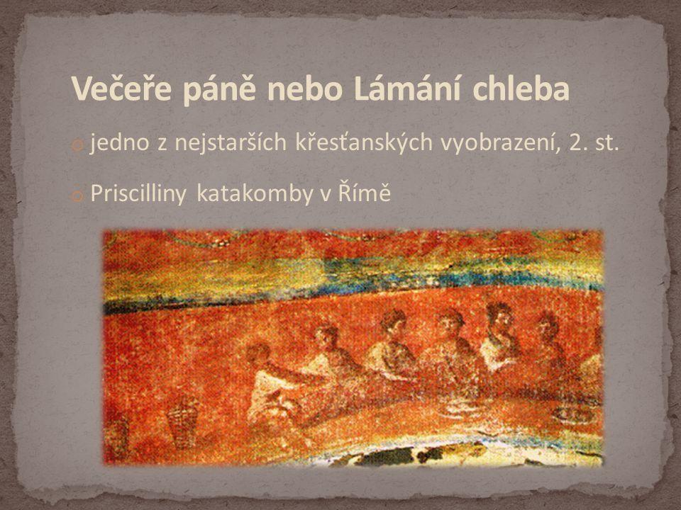 o jedno z nejstarších křesťanských vyobrazení, 2. st. o Priscilliny katakomby v Římě