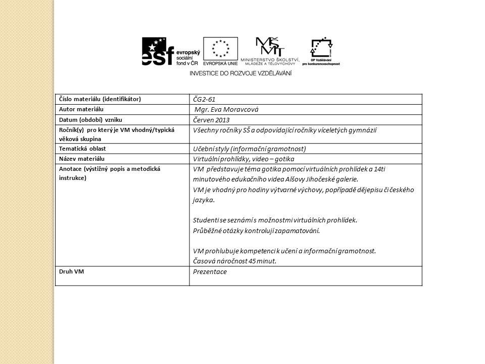 Číslo materiálu (identifikátor) ČG2-61 Autor materiálu Mgr.