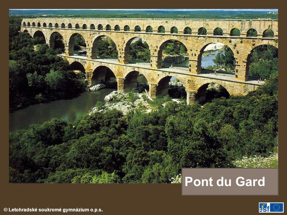 © Letohradské soukromé gymnázium o.p.s. Pont du Gard
