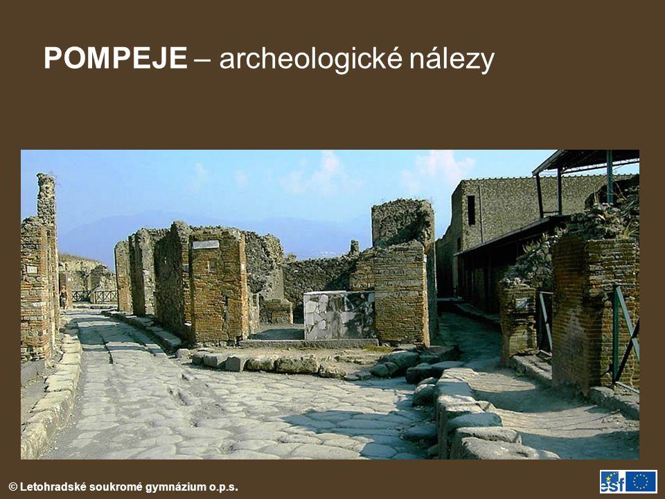 © Letohradské soukromé gymnázium o.p.s. POMPEJE – archeologické nálezy