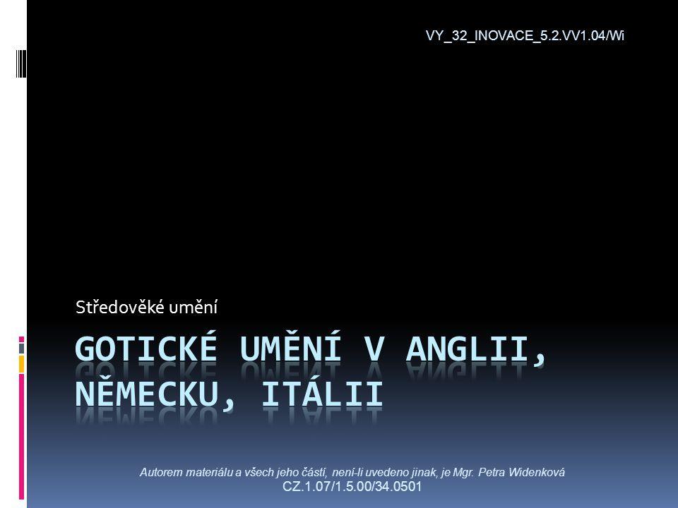 VY_32_INOVACE_5.2.VV1.04/Wi Autorem materiálu a všech jeho částí, není-li uvedeno jinak, je Mgr.