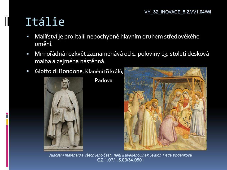 Itálie  Malířství je pro Itálii nepochybně hlavním druhem středověkého umění.