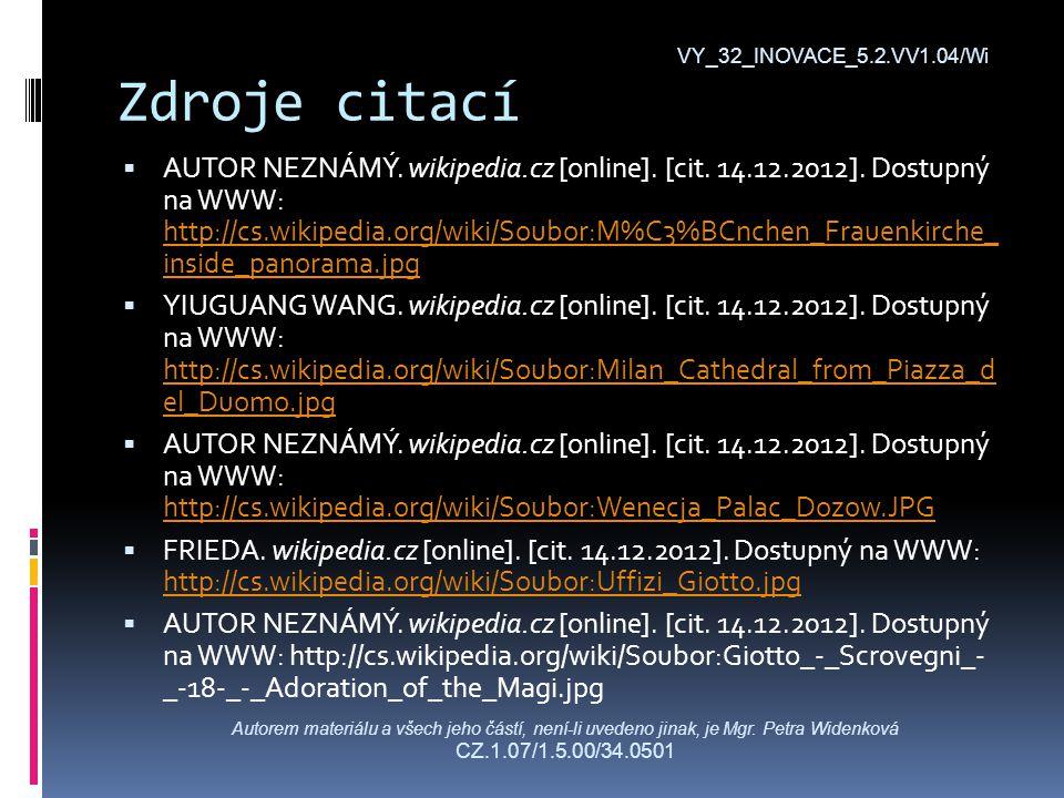 Zdroje citací  AUTOR NEZNÁMÝ. wikipedia.cz [online].
