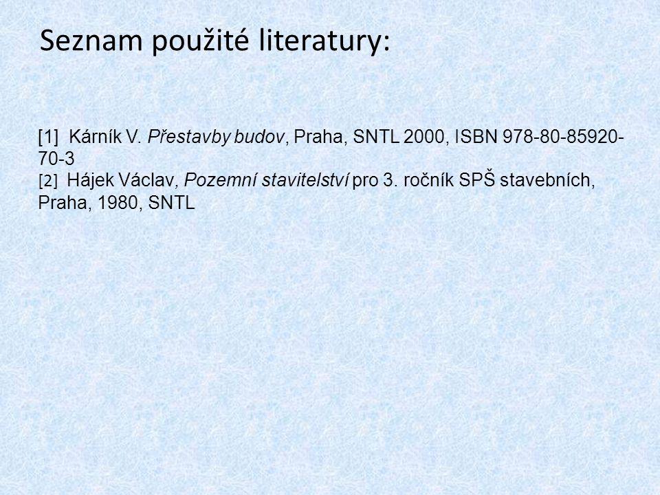 Seznam použité literatury: [1] Kárník V.