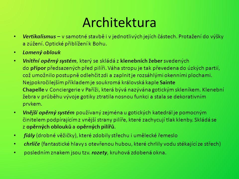 Architektura Vertikalismus – v samotné stavbě i v jednotlivých jejích částech. Protažení do výšky a zúžení. Optické přiblížení k Bohu. Lomený oblouk V