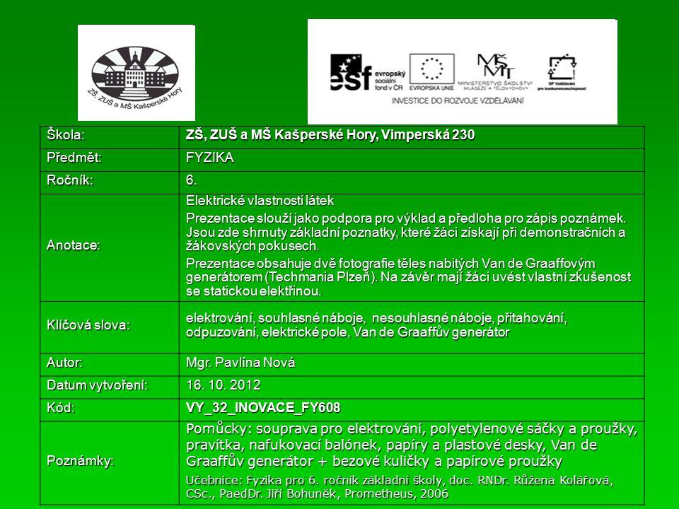 Fyzika 6 Elektrické vlastnosti látek