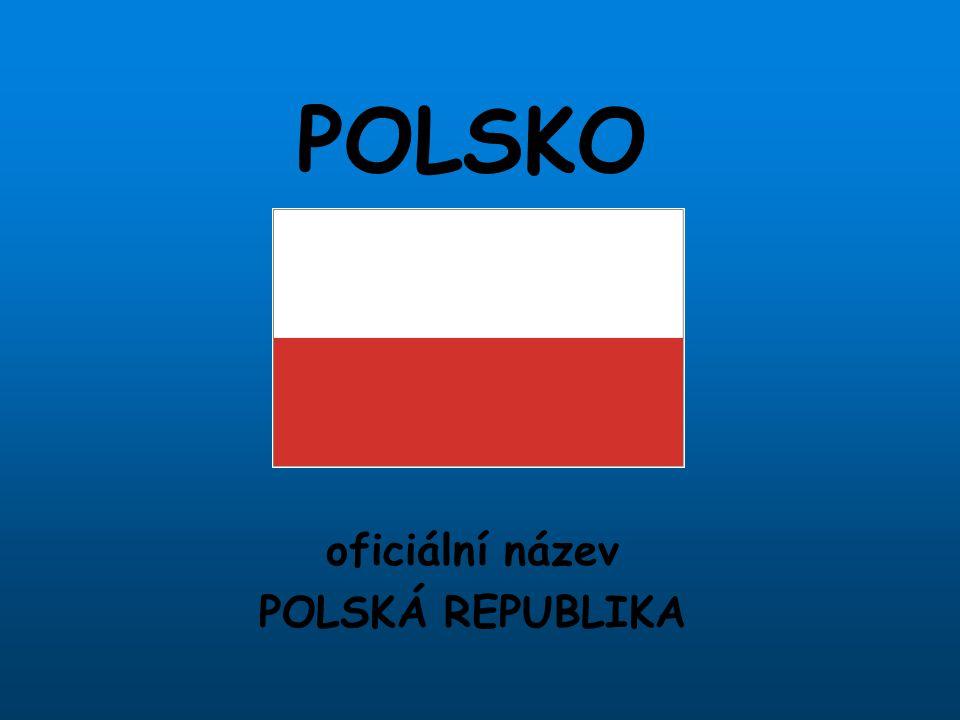 POLSKO oficiální název POLSKÁ REPUBLIKA