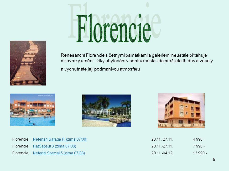 5 Renesanční Florencie s četnými památkami a galeriemi neustále přitahuje milovníky umění. Díky ubytování v centru města zde prožijete tři dny a večer