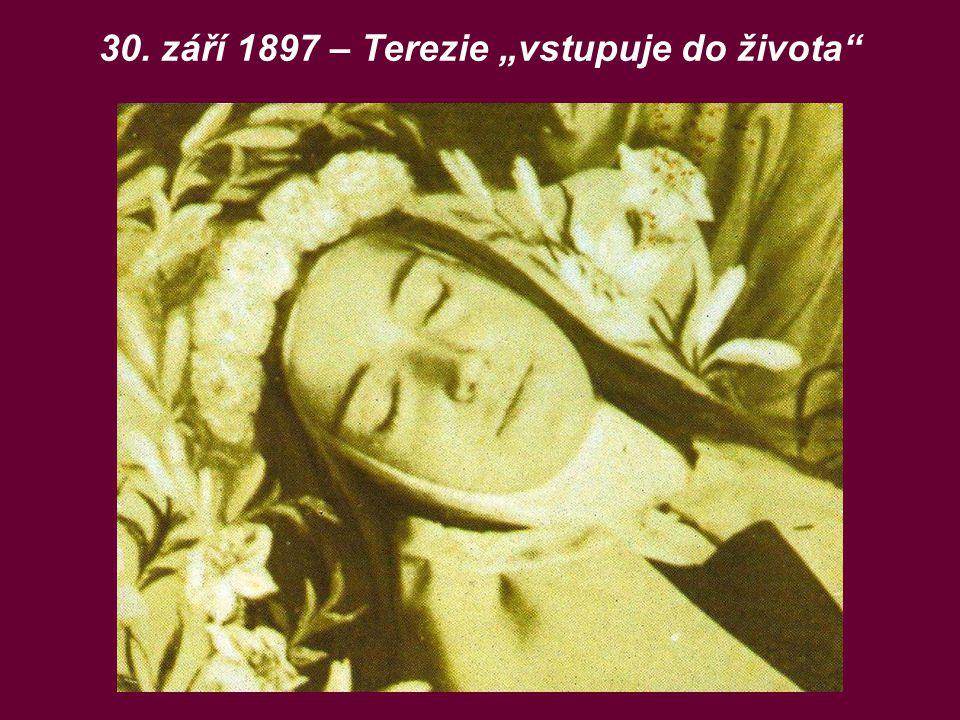 """30. září 1897 – Terezie """"vstupuje do života"""