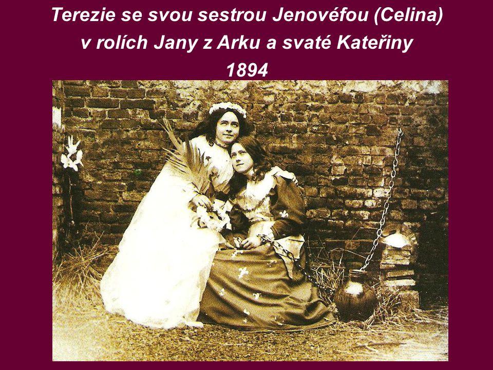 Terezie se svou sestrou Jenovéfou (Celina) v rolích Jany z Arku a svaté Kateřiny 1894