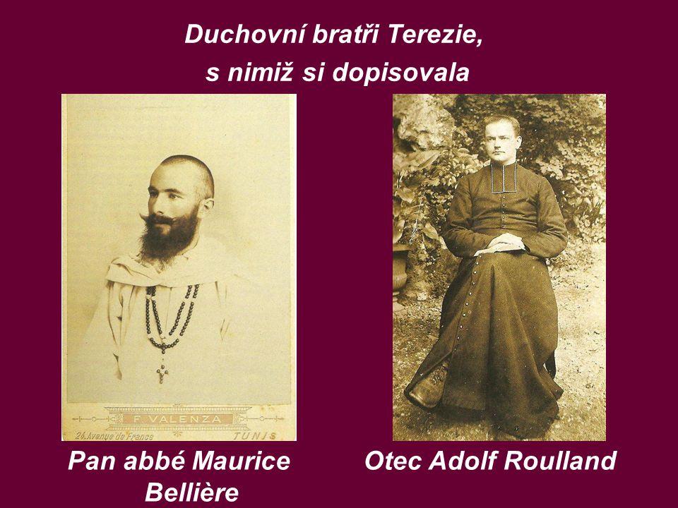 Duchovní bratři Terezie, s nimiž si dopisovala Pan abbé Maurice Bellière Otec Adolf Roulland